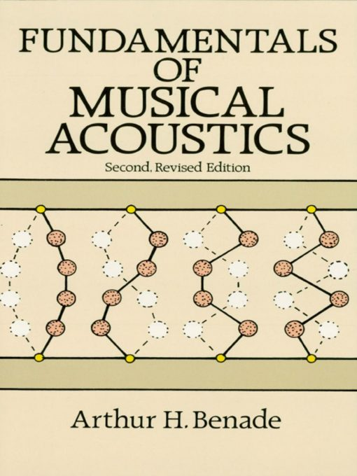 Fundamentals of Musical Acoustics - Second Revised Edition