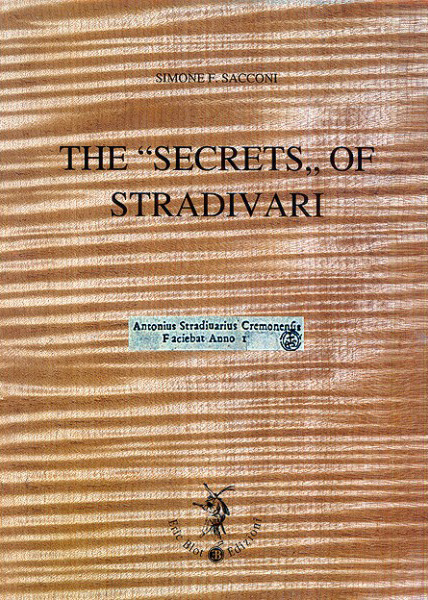 "The ""Secrets"" of Stradivari"